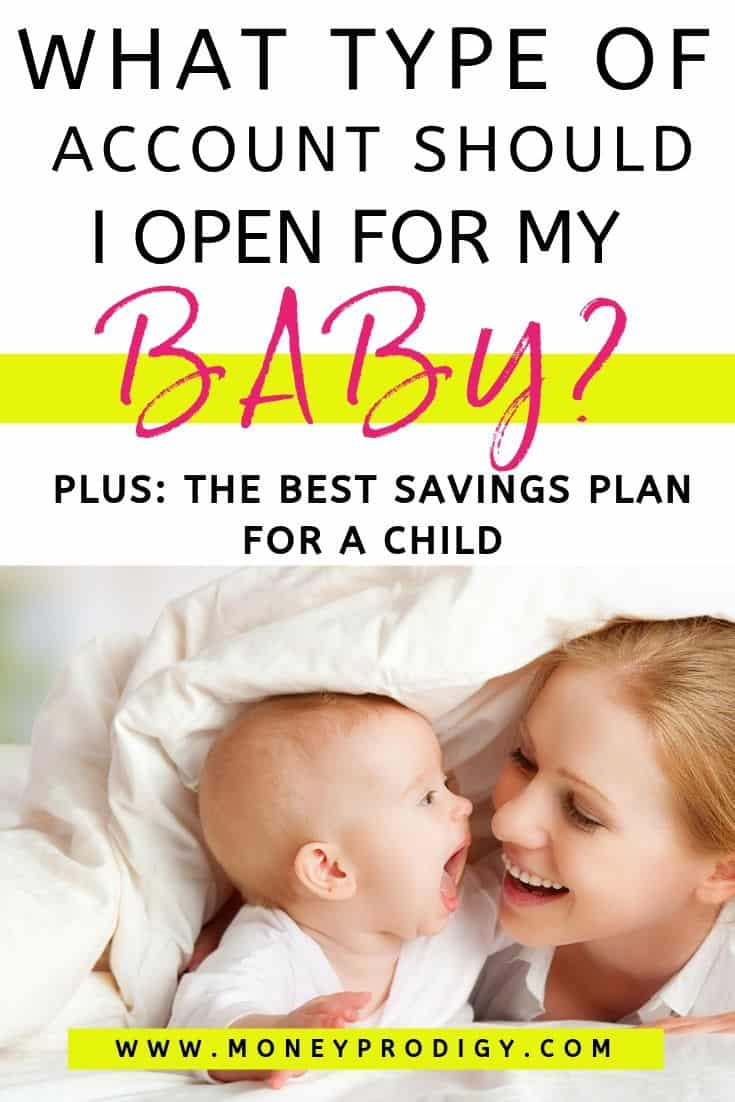 """young mother with baby, under covers, text overlay """"what type of account should I open for my baby? Plus the best savings plan for a child"""""""