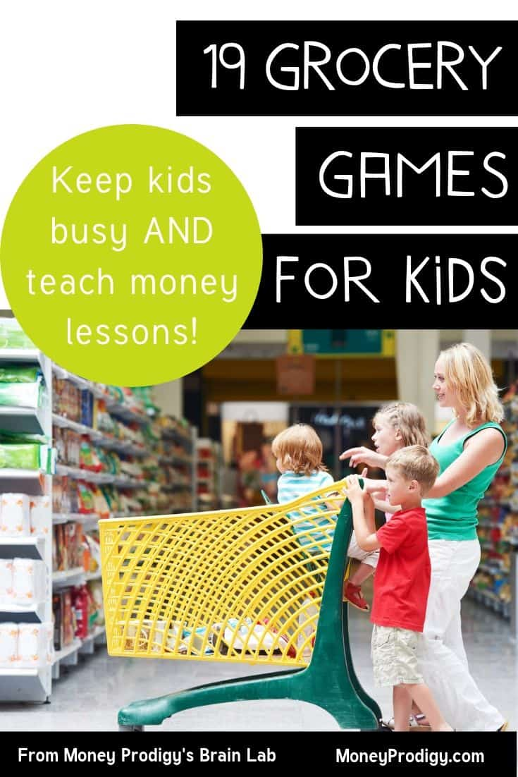 "mother and kids driving cart in grocery store, text overlay ""19 grocery games for kids to keep them busy and teach money lessons"""
