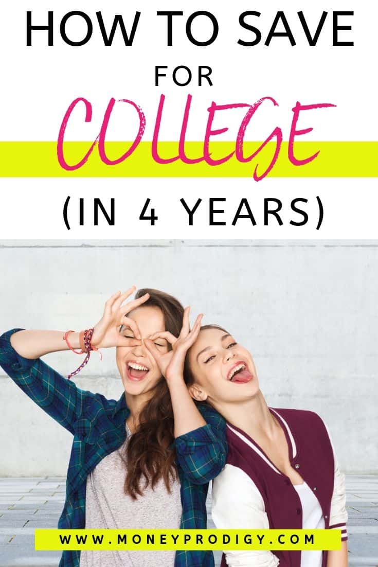 "two young teens goofing off, text overlay ""how to save for college in 4 years"""