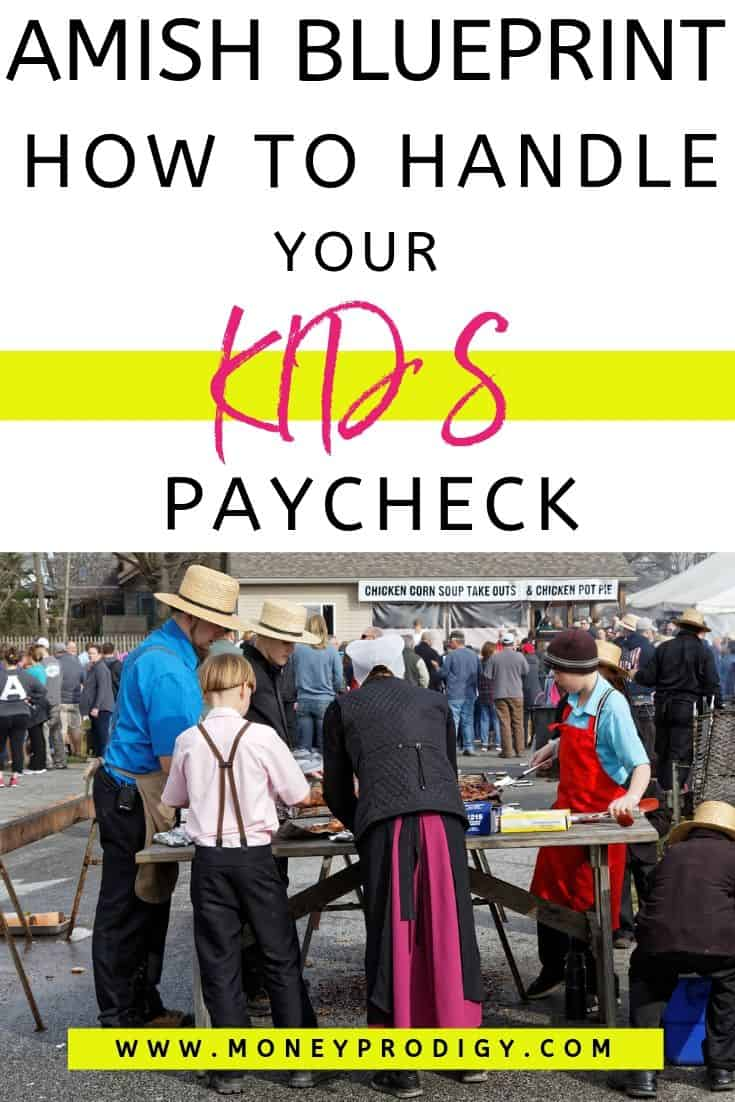 "Amish family with Amish teens selling BBQ chicken, text overlay ""amish blueprint how to handle your Kid's paycheck"""