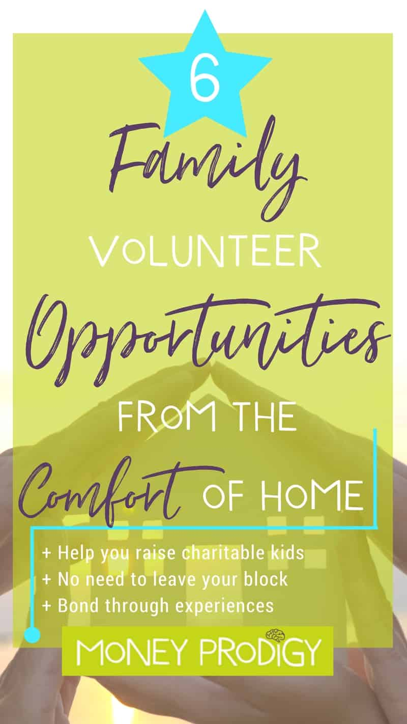 Family volunteer opportunities and ideas you can complete from the comfort of your own home (or at least your own block). For both kids and parents! Complete some community service + acts of kindness together. | https://www.moneyprodigy.com/family-volunteer-opportunities-can-complete-comfort-home/