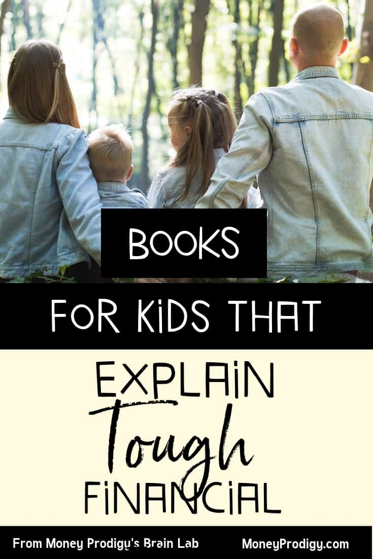 "family in the woods, father and mother holding hands with text overlay ""Books for kids that explain tough financial times"""