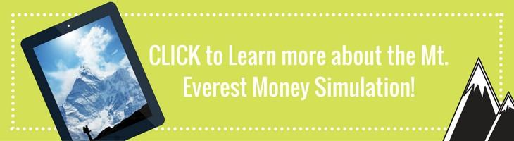 Teach children to save through the Mt. Everest Money Simulation Program.
