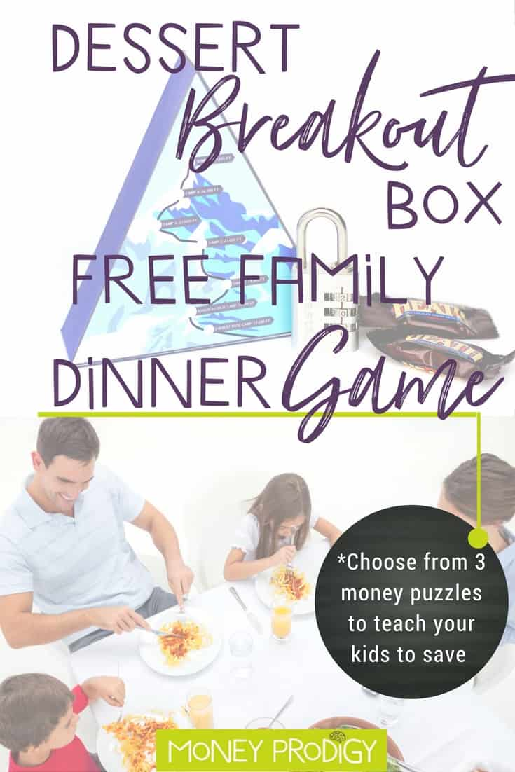 Looking for fun family dinner games for kids (that ALSO teach your child how to save money)? Get my free printable: Dessert Breakout Box - Avalanche on Everest for a really fun reason for your kids to BEG to come to dinner tonight. | https://www.moneyprodigy.com/family-dinner-games-money-twist-everest-avalanche-dessert-breakout-box/