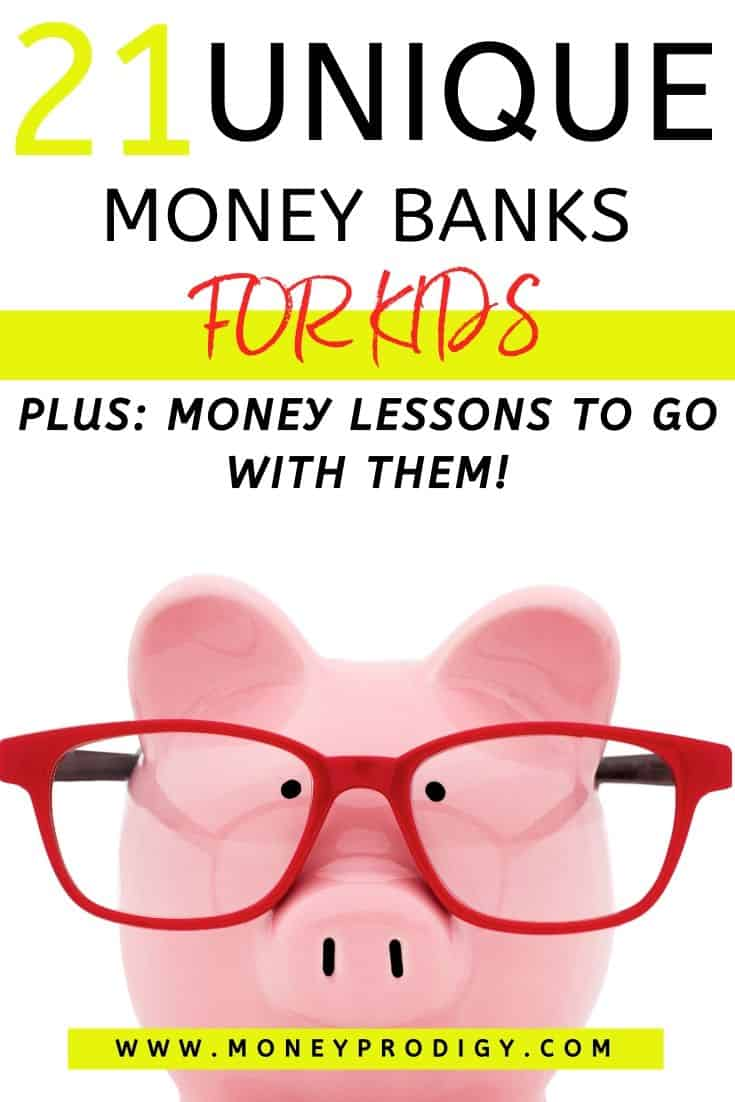 "unique piggy bank with red glasses, text overlay ""21 unique money banks for kids"""