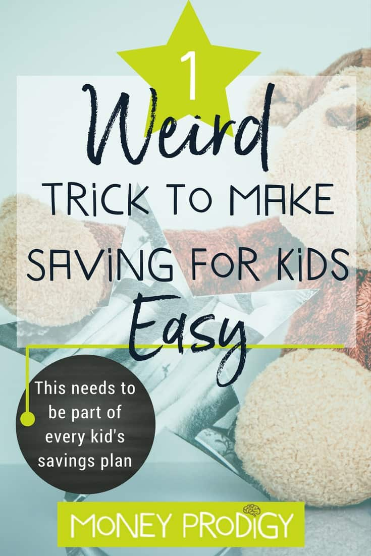 No kid savings plan is complete without this 1 weird saving money trick I'm about to show you. Teach children this at a young age, and, parents, you'll have set them up for massive savings success! #kidsavingsplan #children #ideas #money #parents | https://www.moneyprodigy.com/weird-effective-trick-make-saving-kids-easy/