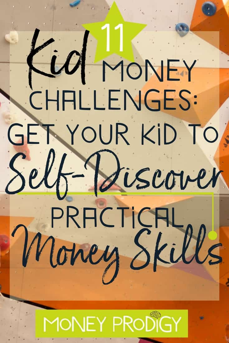 "orange and tan rock climbing wall with text overlay, ""11 kid money saving challenges: practical money skills"""