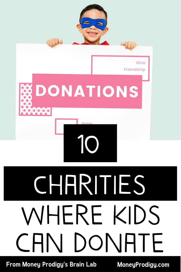 "child with a blue superman mask on, holding a big envelope that says ""donations"" with text overlay ""10 Charities where kids can donate to"""