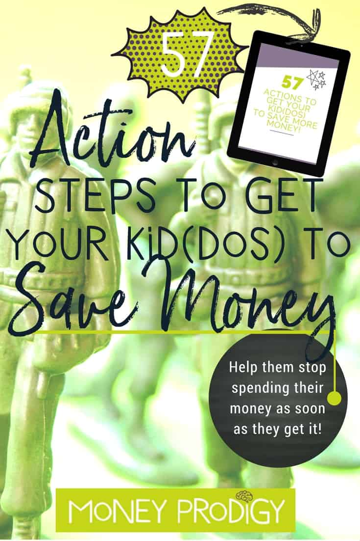 Kids save money | children | ideas | jars | quotes | tips | Of the practical money skills I want to teach my child, how to save money is at the top of the list! Awesome that there's 57 ways to do it. #kidssavemoney #children #ideas #jars #tips #quotes | https://www.moneyprodigy.com/57-savings-actions-steps-teach-one-practical-money-skills/