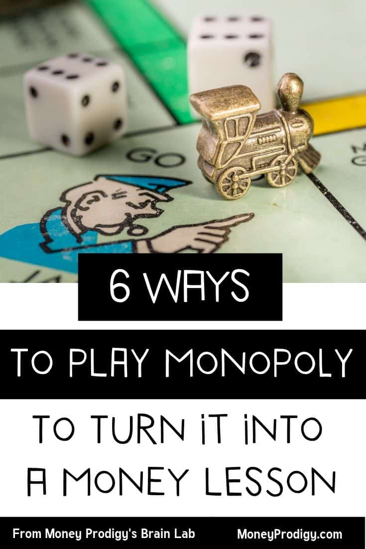 "kids monopoly board game with text overlay ""6 ways to play monopoly to turn it into a money lesson"""