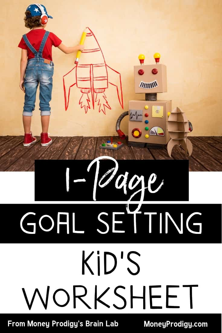 "boy child with a cardboard robot, drawing a spaceship on the wall with text overlay ""1 page goal setting worksheet for kids"""