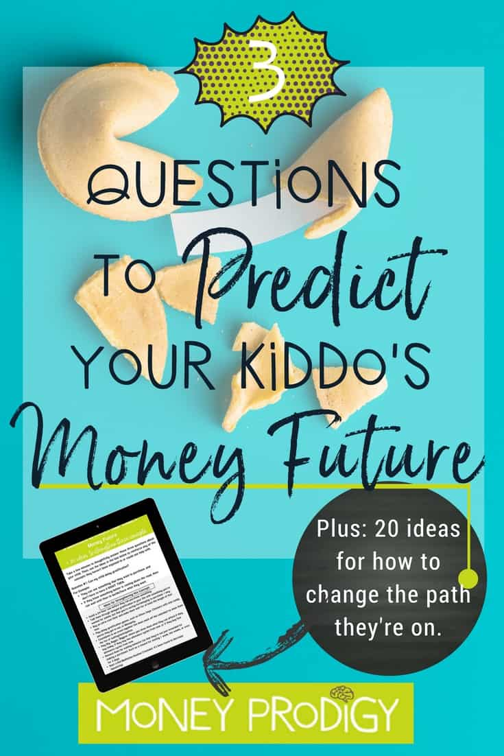 Worried about your kid's money future? I've got 3 questions that, when answered honestly, can help predict it. Plus grab your free printable with 20 ideas for how to strengthen these money management skills where your kid needs it. #freekidprintables #freekidprintablesactivities #freeprintable #kidsandmoney | https://www.moneyprodigy.com/fortune-teller-money-management-skills/