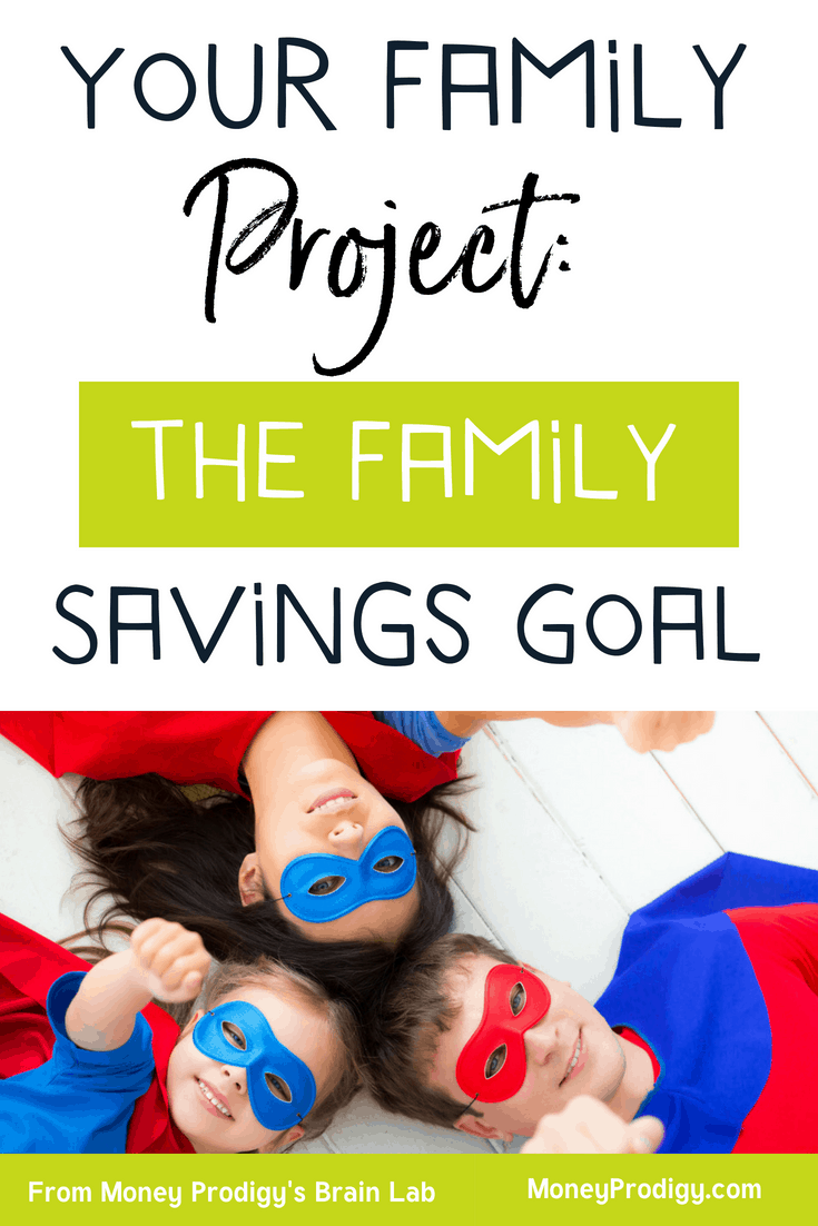 "Family of three wearing superhero costumes, working on family financial goals with text overlay ""your family project: the family savings goal"""
