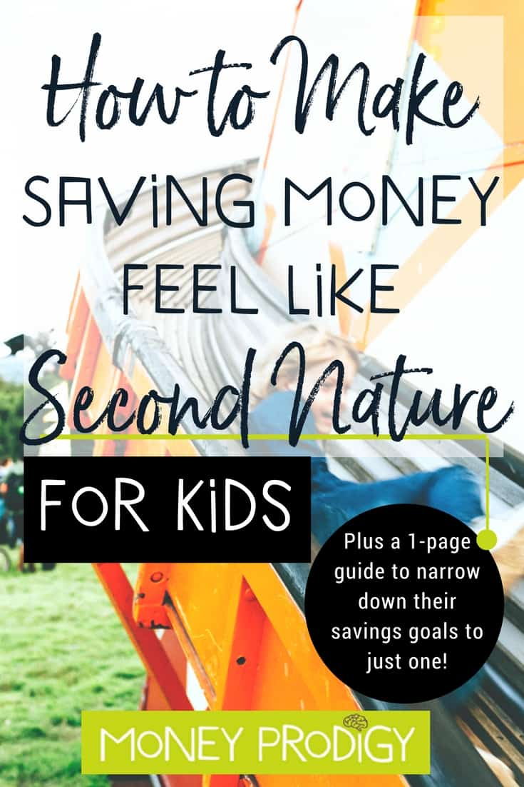 My kid never wants to save money...in fact, it seems like saving for kids is just too hard to do. I'm willing to give this a try! #parenting #parentinghack #savingforkids #kidsavingsplan #children #ideas #money | https://www.moneyprodigy.com/how-to-make-saving-for-kids-second-nature/