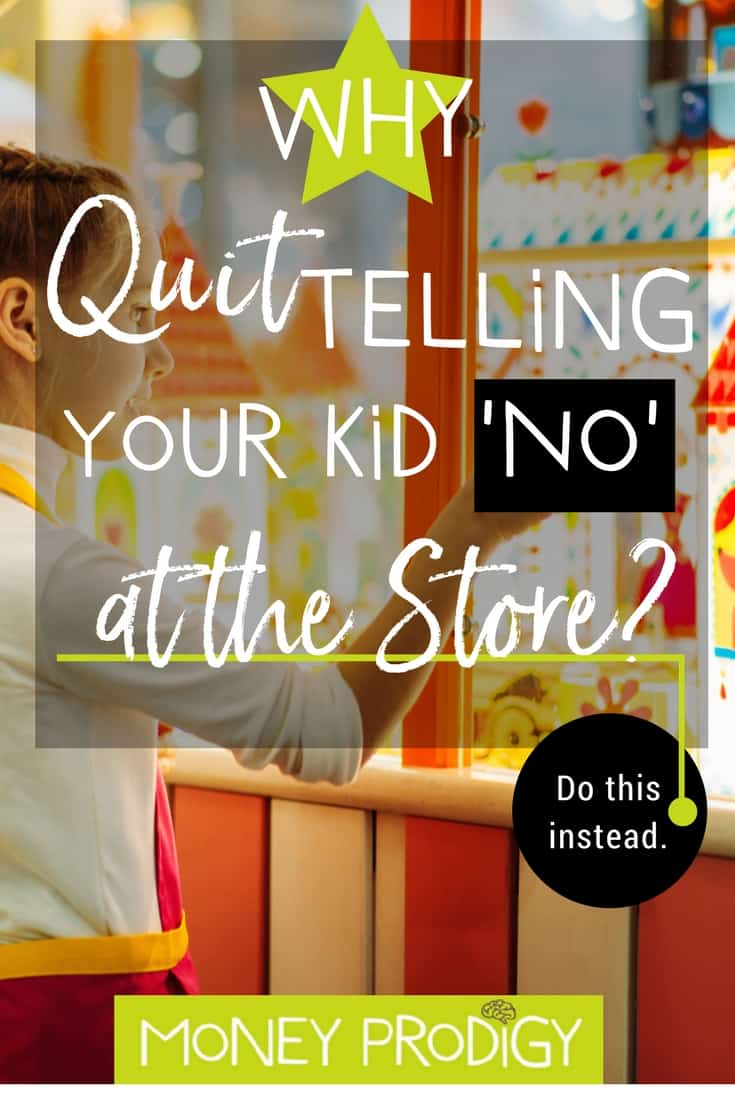 Tired of being the bad guy at the store? Quit telling your kids no and do this instead. #thingstosaveupforasakid #kidsavingsplan #children #ideas #money  https://www.moneyprodigy.com/quit-telling-your-child-no-at-the-store/