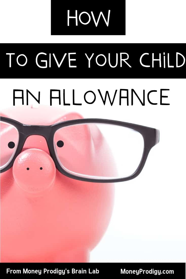 "piggy bank with black glasses on it with text overlay ""how to give your child an allowance"""