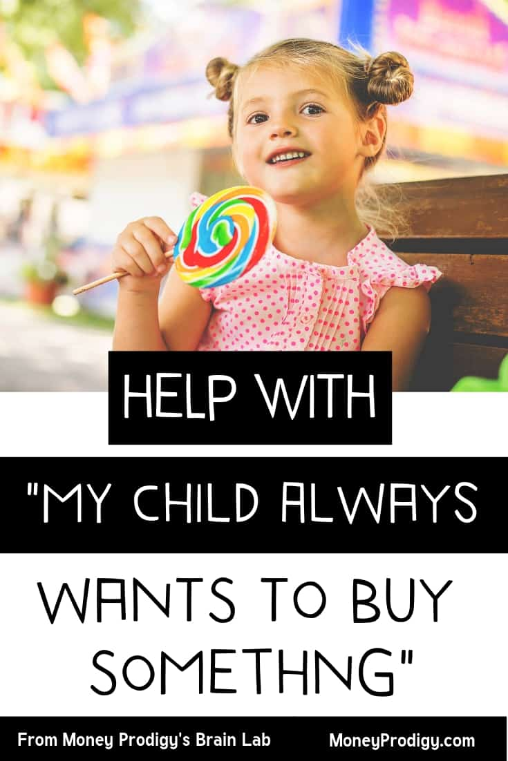 """young girl with lollipop on bench with text overlay """"help with 'my child always wants to buy something'"""
