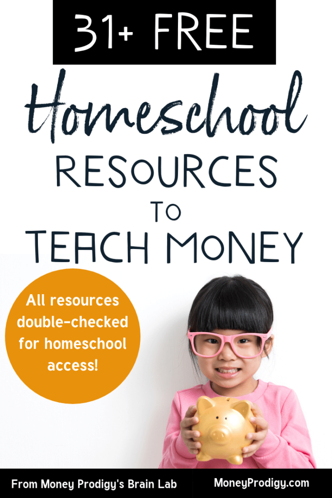 "little girl with pink glasses holding a piggy bank with text overlay ""31+ free homeschool resources to teach money"""