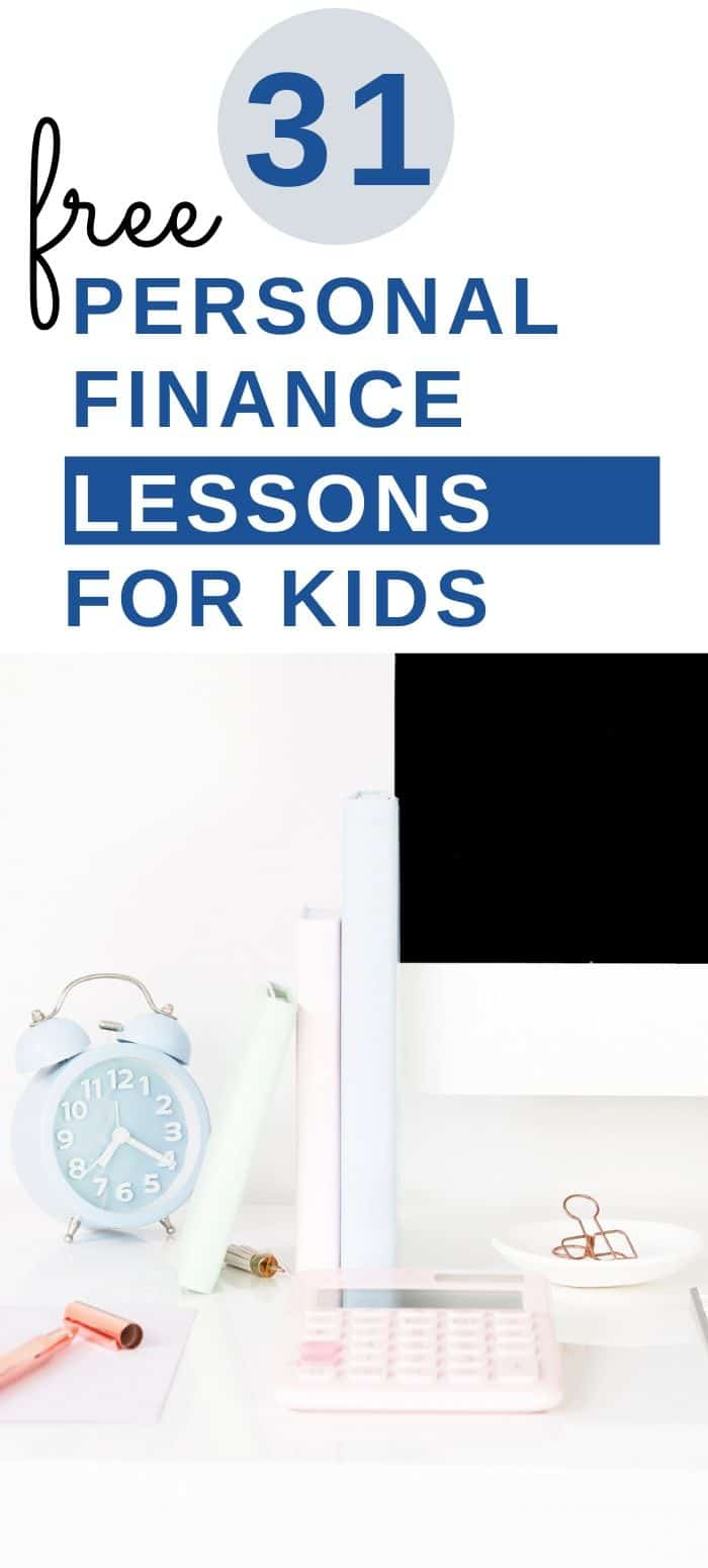 "computer on desk with calculator, text overlay ""31 free personal finance lessons for kids"""