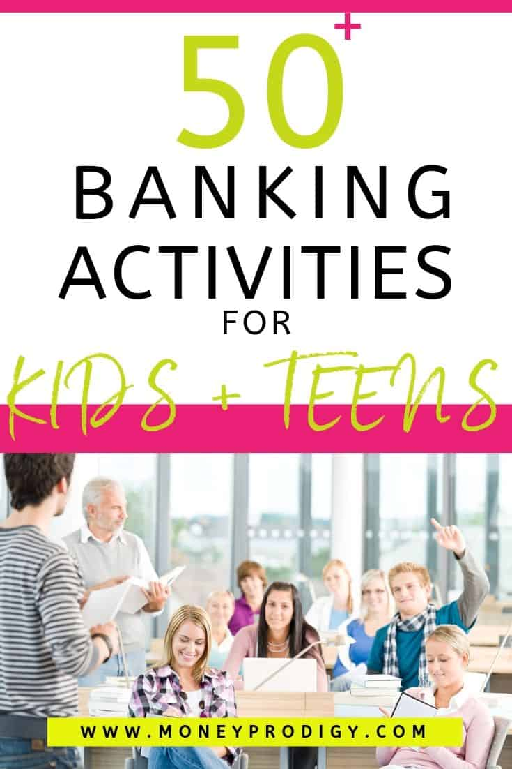 "classroom full of kids, text overlay ""50 banking activities for kids and teens"""