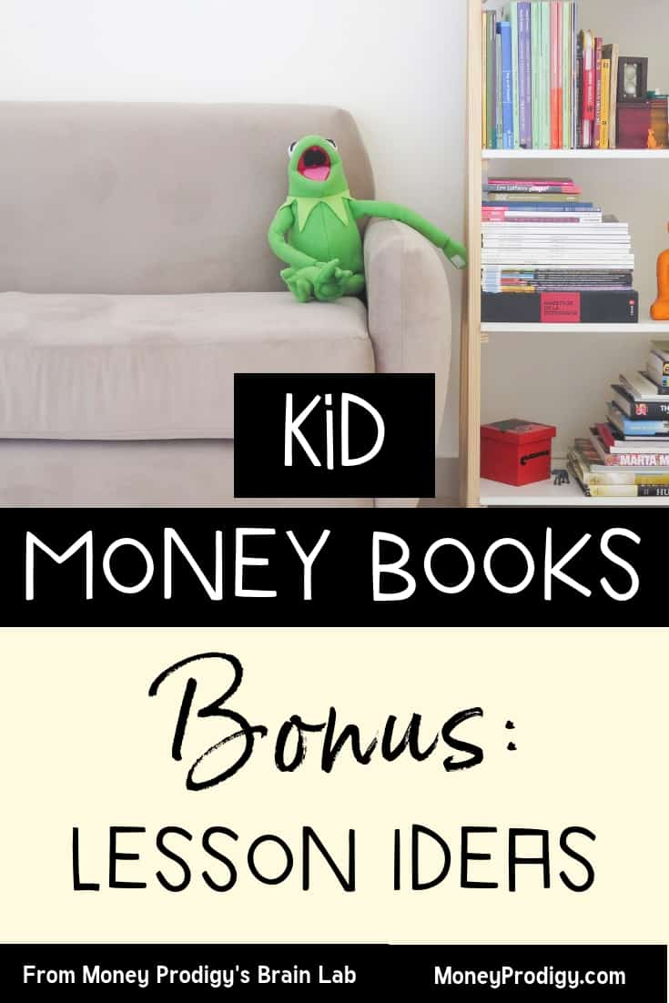 "kermit the frog toy sitting on the couch with a book shelf, text overlay ""kid money books, Bonus: Lesson ideas"""