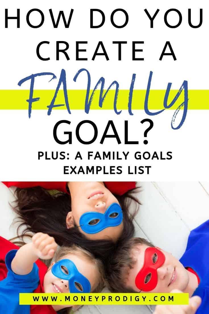 "family of superheros, text overlay ""How do you create a family goal? Plus a Family goals example list"""