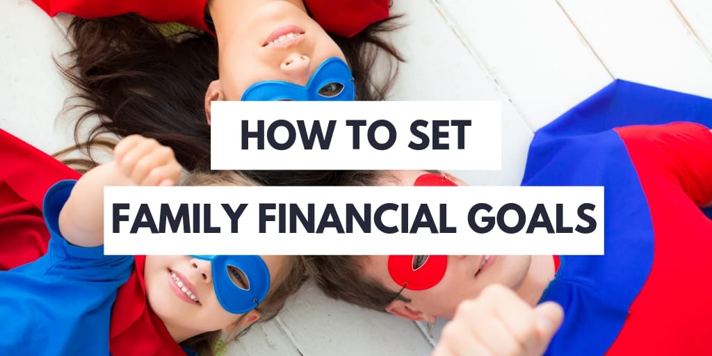 family financial goals