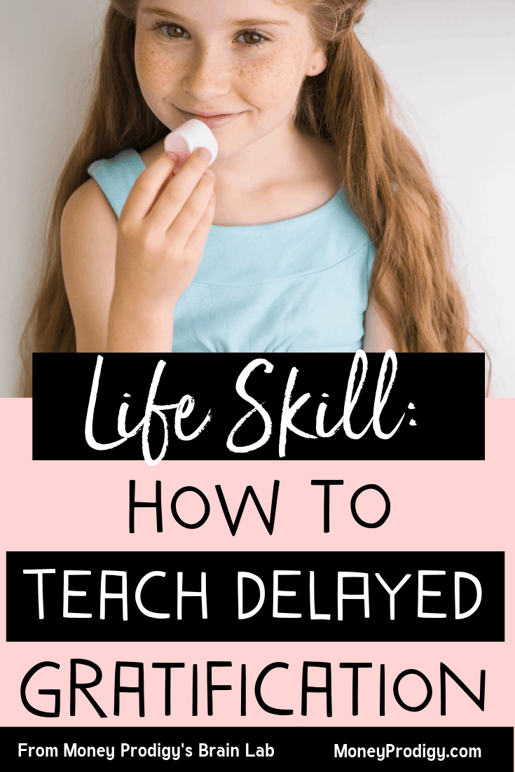 """Girl holding a marshmallow to her mouth, looking like she might eat it, with a smile with text overlay: """"life skill: how to teach delayed gratification"""""""