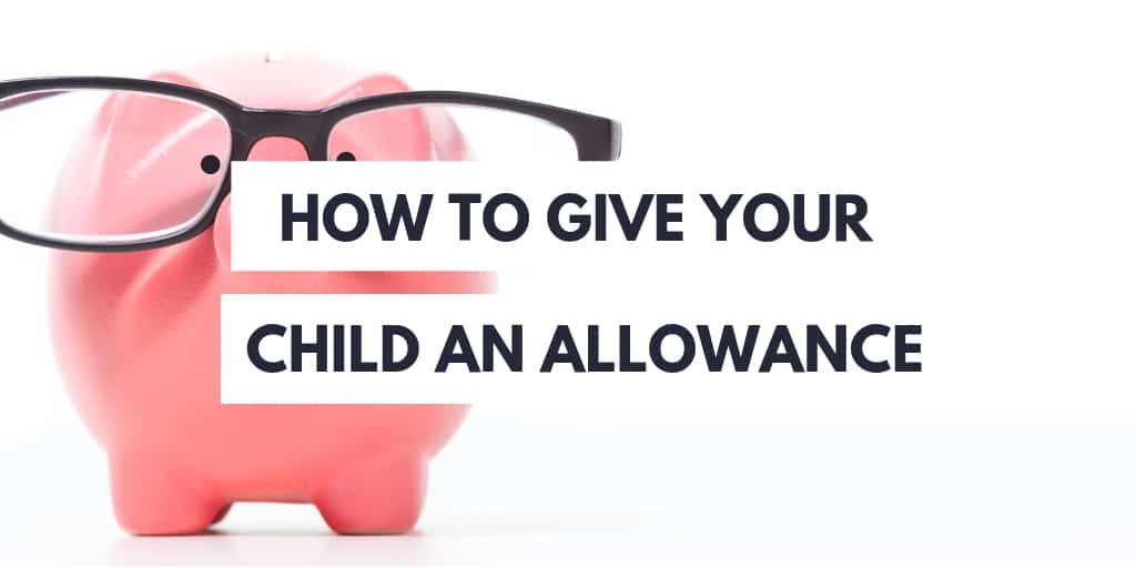 how to give your child an allowance