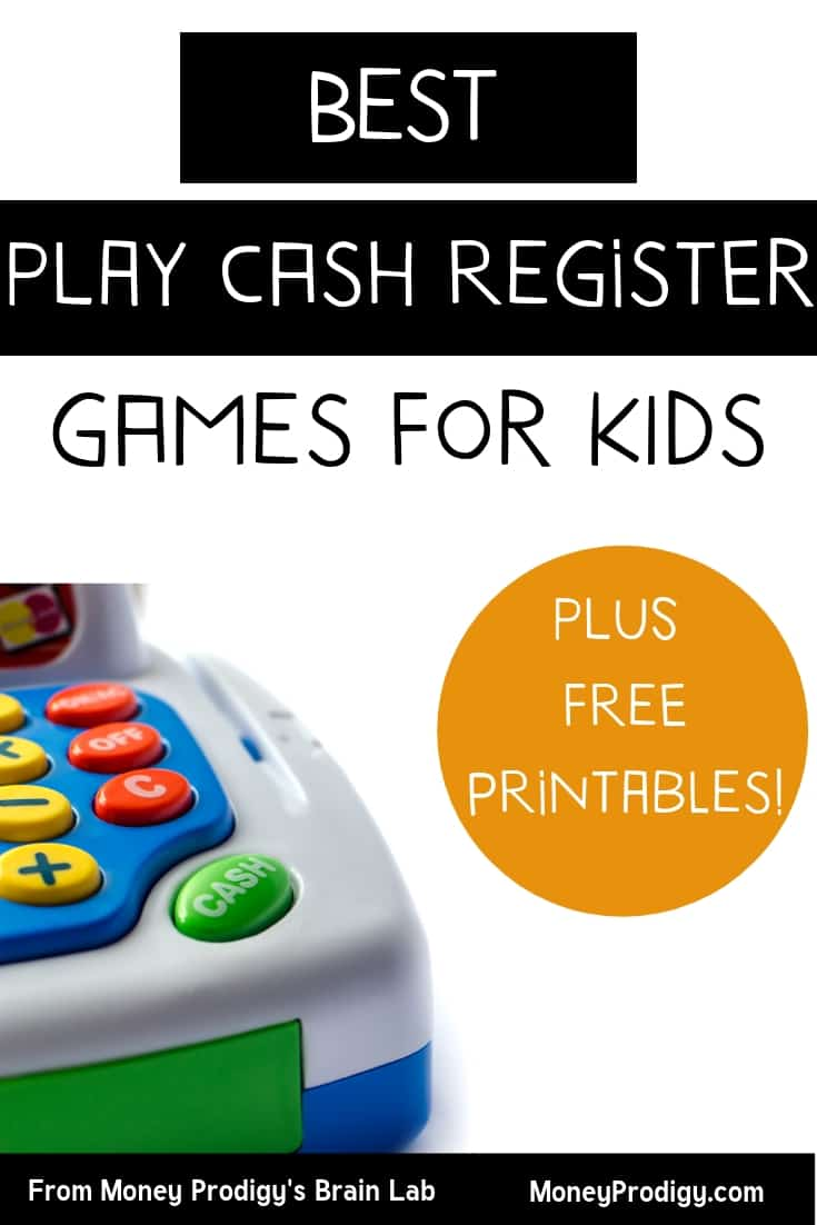 "cash register for kids in the left corner on white background with text overlay ""best play cash register games for kids plus free printables"""