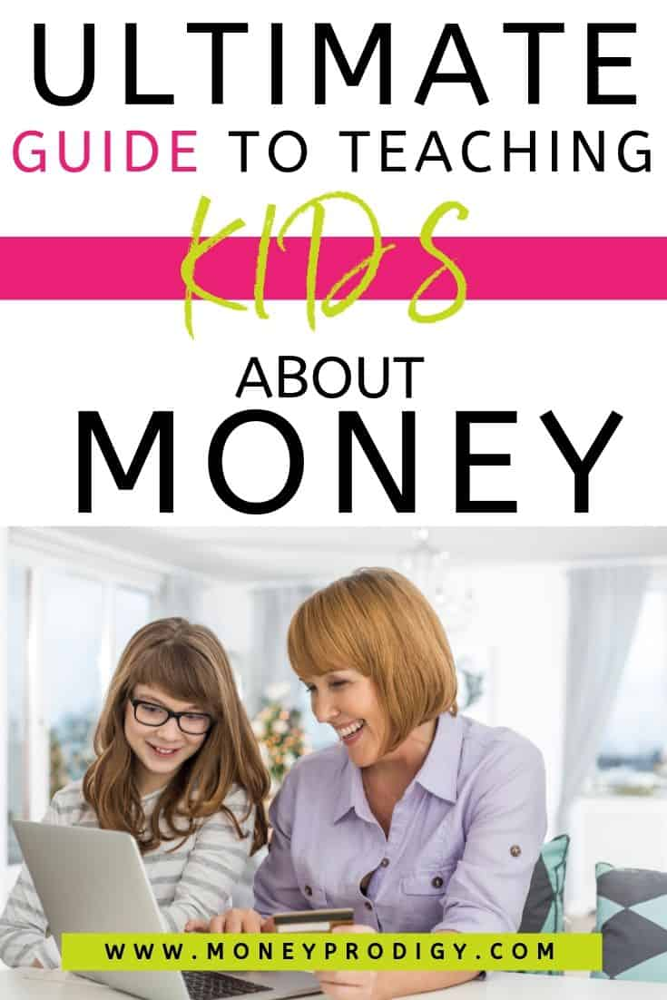"mother and daughter on laptop, text overlay ""ultimate guide to teaching kids about money"""