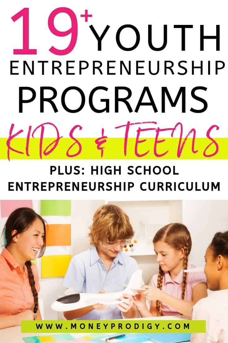 """teens and kids working on airplane model, text overlay """"19+ youth entrepreneurship programs for kids and teens"""""""