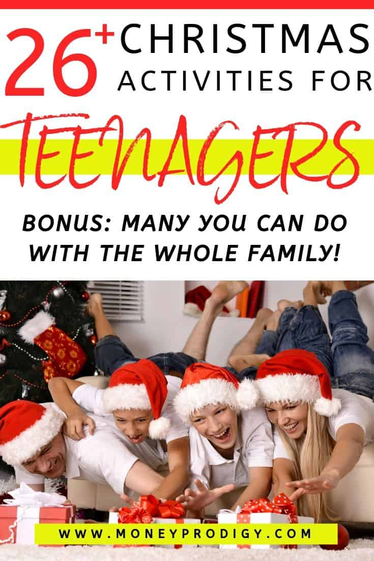"family with teens having lots of fun around Christmas, text overlay ""26 Christmas activities for teenagers"""