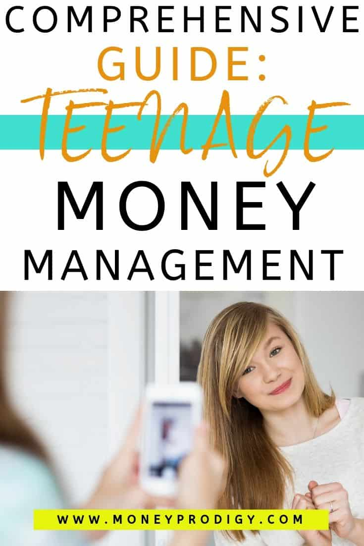 "teenage girl getting selfie taken, text overlay ""comprehensive guide: teenage money management"""