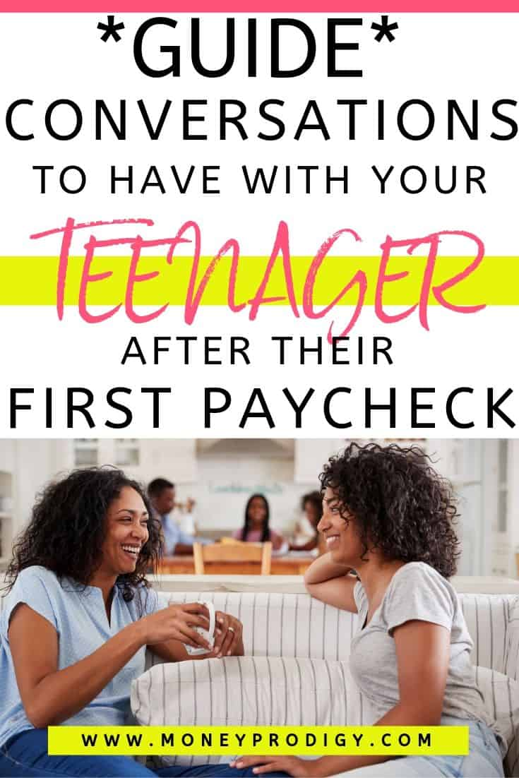 "mother and daughter on couch talking, text overlay ""Guide conversations to have with your teenager after their first paycheck"""