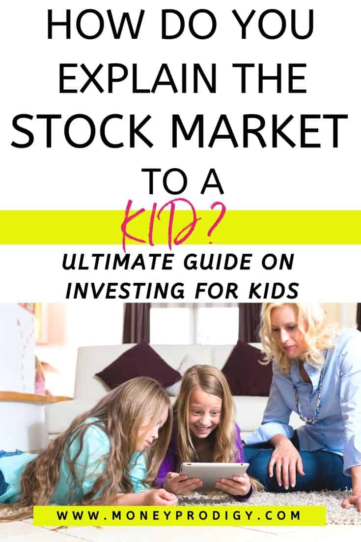 "two kids on floor with mother, text overlay ""how do you explain the stock market to a kid? Ultimate guide on investing for kids"""