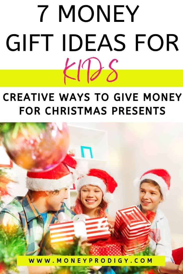 "group of kids with Christmas presents, text overlay ""7 money gift ideas for kids - creative ways to give money for Christmas presents"""
