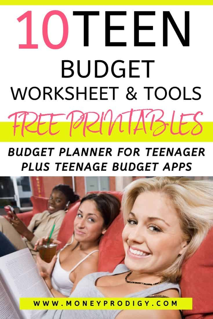 "three girl teenagers having fun, text overlay ""10 teen budget worksheet free printables"""