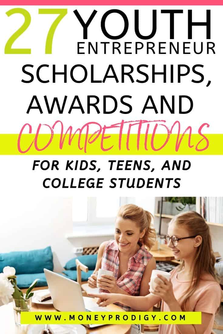 """mother with teen entrepreneur, text overlay """"27 youth entrepreneur scholarships, awards and competitions"""""""