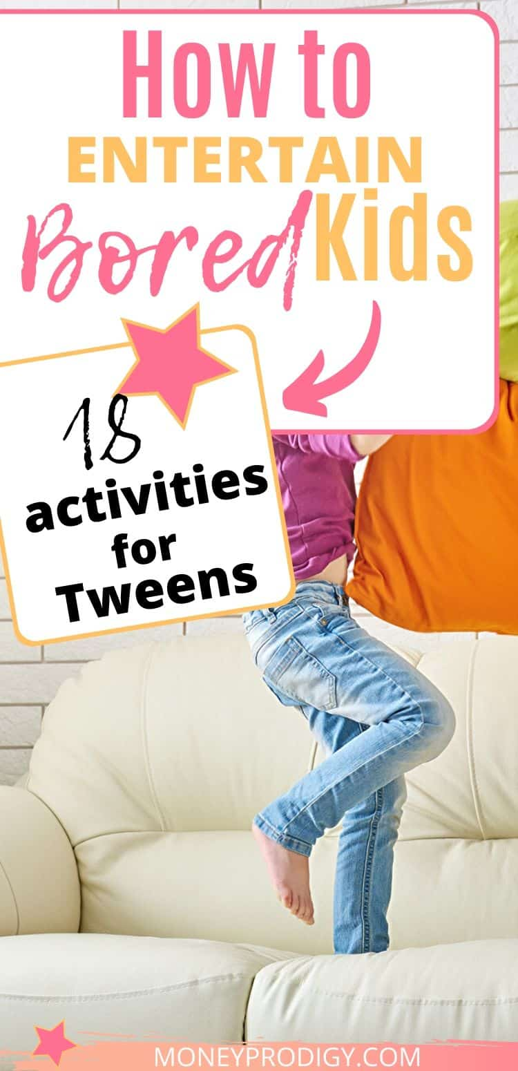 "tween jumping up and down on couch, text overlay ""how to entertain bored kids 18 activities for tweens"""