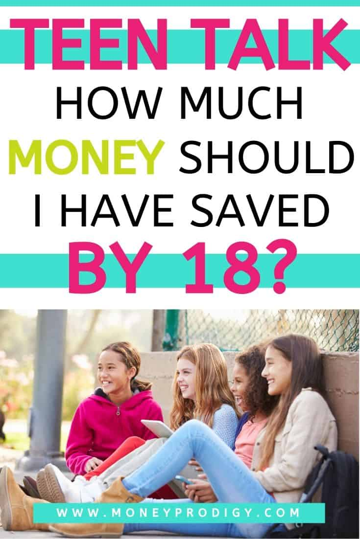 """group of teen girls talking, text overlay """"teen talk: how much should money should I have saved by 18?"""""""