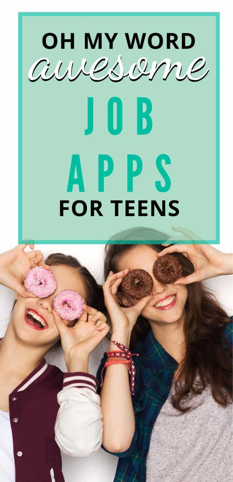 """two teen girls with donuts on faces, text overlay """"oh my word awesome job apps for teens"""""""