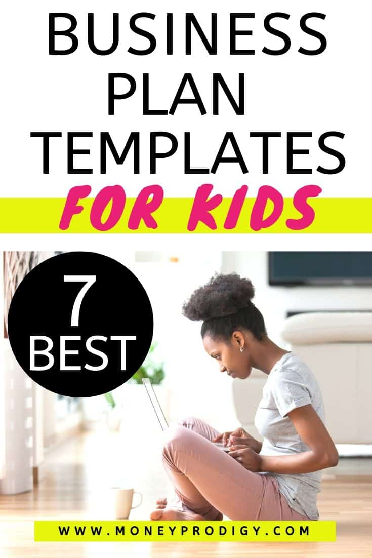 "kid on ground with laptop, text overlay ""business plan templates for kids, 7 best"""