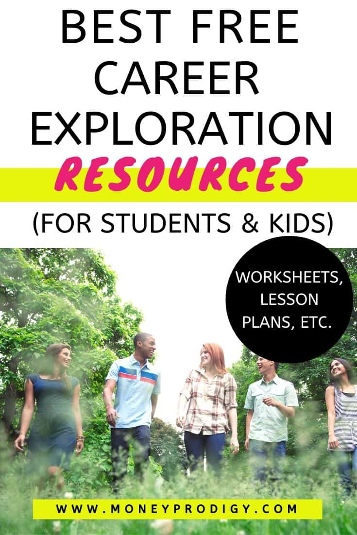 "a group of teen students walking and talking in a meadow, text overlay ""best free career exploration resources for students and kids, worksheets, lesson plans, etc."""
