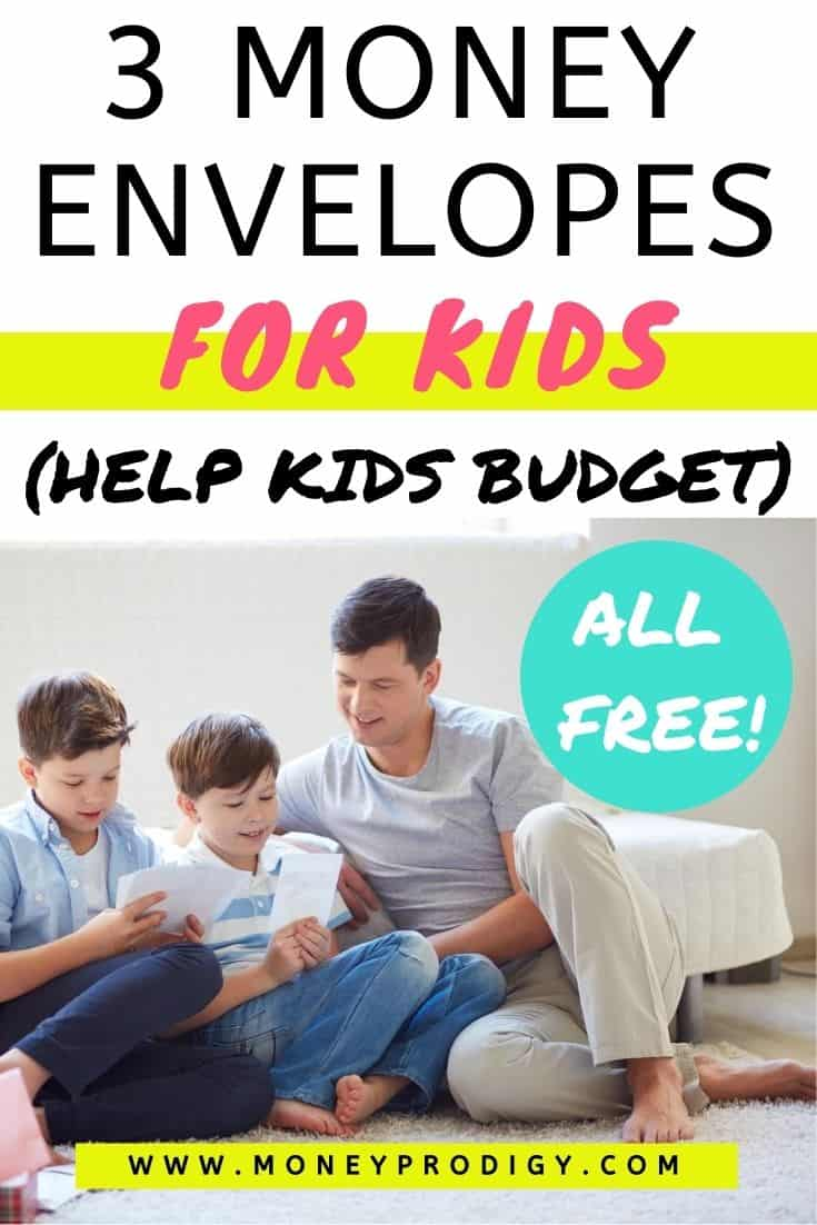 "father with two sons looking at cash envelopes, text overlay ""3 money envelopes for kids (help kids budget)"""