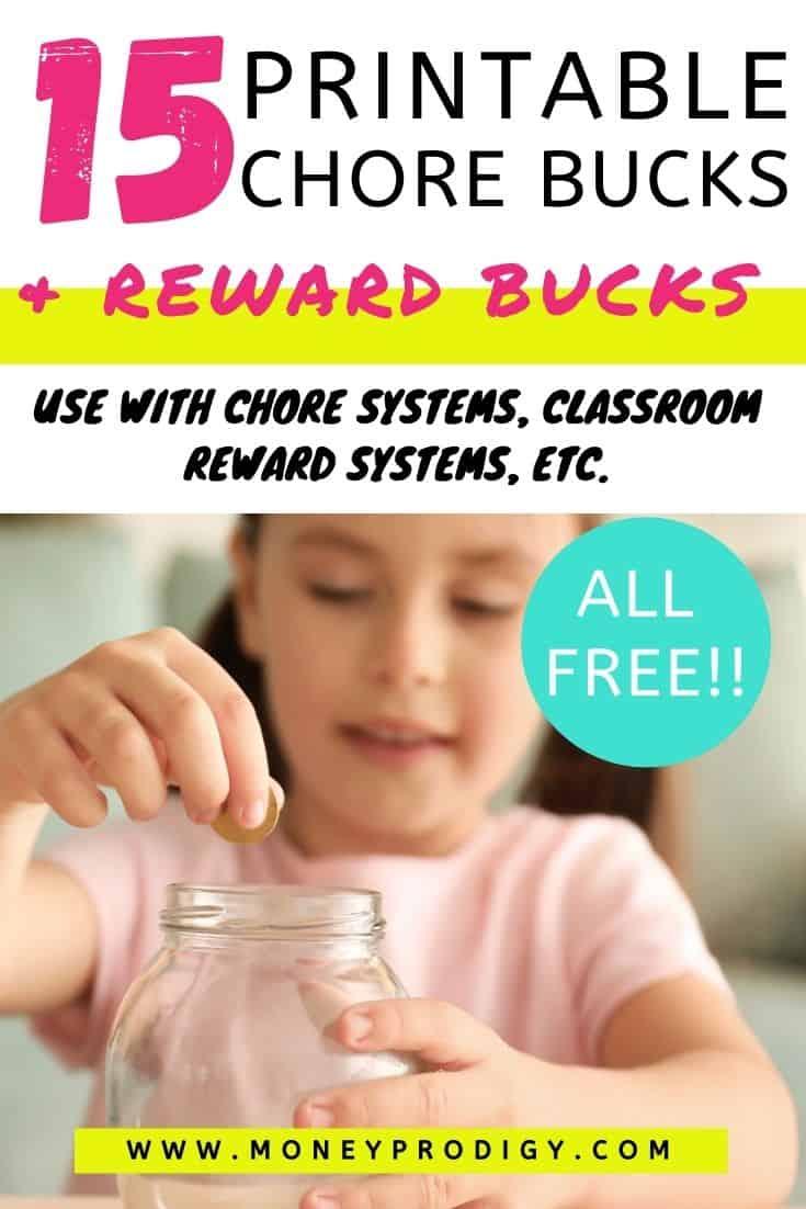 "girl with reward jar at desk, text overlay ""15 free printable chore bucks and reward bucks"""