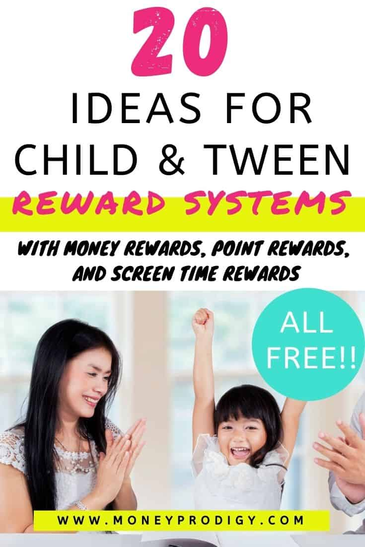 "Asian family with child celebrating, text overlay ""20 ideas for child and tween reward systems - money rewards, point rewards, and screen time rewards"""