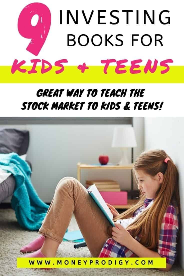 "girl sitting on floor reading investing book, text overlay, ""9 investing books for kids and teens - great way to teach the stock market to kids and teens"""