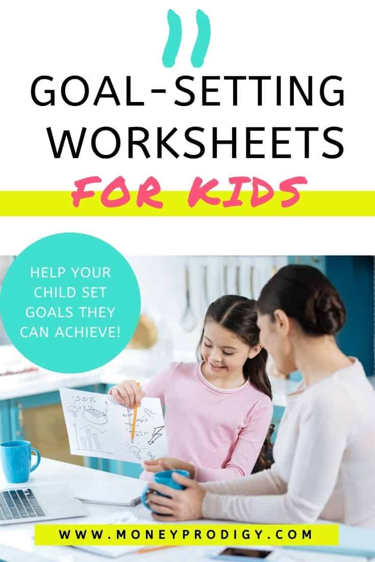 "child with goal worksheet, showing it to mother, text overlay ""11 goal setting worksheets for kids"""