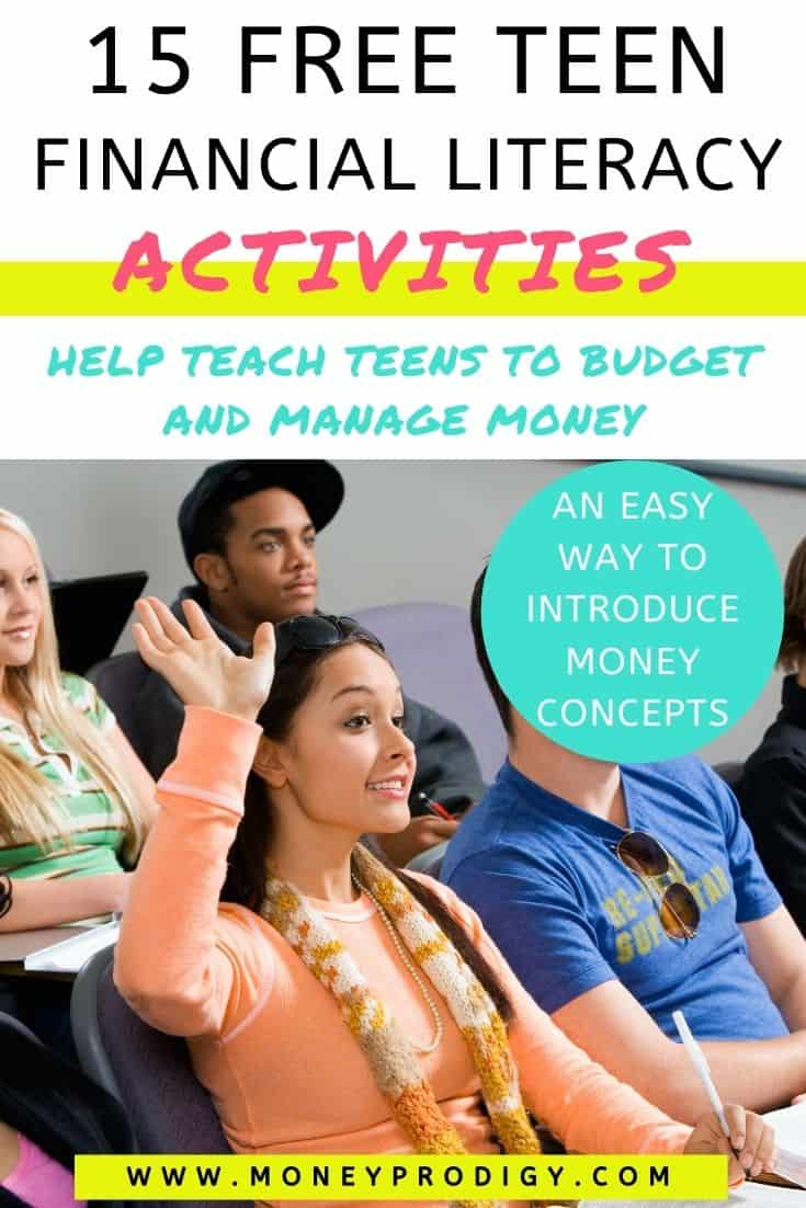 """row of high school students with girl raising hand, text overlay """"15 free teen financial literacy activities - help teach teens to budget and manage money"""""""